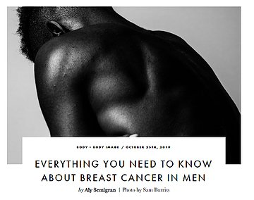 Featured Article: Breast Cancer Affects Men Too - Here's what you need to know.